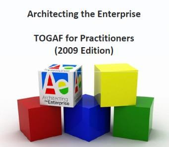 TOGAF = - The Open