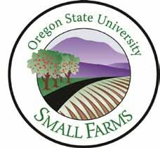 OSU Extension Service Small Farms Program Garry Stephenson Small Farms Program Director Corvallis, OR 97330 Lauren Gwin Small Farms Program Associate Director Corvallis, OR 97330 Nick Andrews