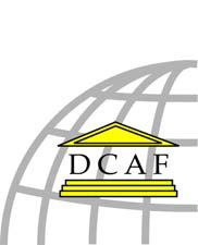 Geneva Centre for the Democratic Control of Armed Forces (DCAF) Policy Paper 20 Regulating