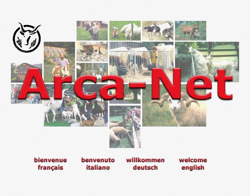 Arca-Net: www.arca-net.info Arca-Net is a database-supported internet portal to Ark Farms, Farm Parks, Open Air Museums, Variety Gardens, Arboreta, etc found in Europe and open to the public.