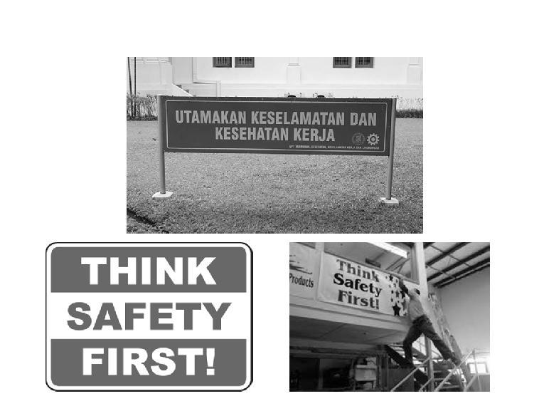 #Safety First! Does the slogan Safety First!