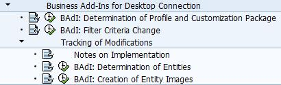 IMG Configuration (7) BAdIs can be implemented to influence the following: Determination of profiles and customization packages Filter criteria for the synchronization