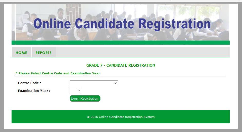 4.3.5 Adding a Candidate Record To register a Grade 7 candidate, you have to log on as a Grade 7 user and the following