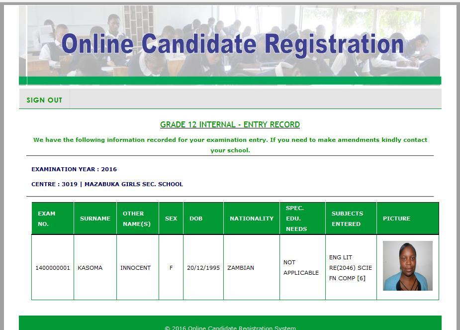 4.2.9 View Grade 12 Candidate Record Figure 69: Grade 12 Internal Entry Record 4.4 Testing Results The testing of the web based candidate registration system was done two phases.
