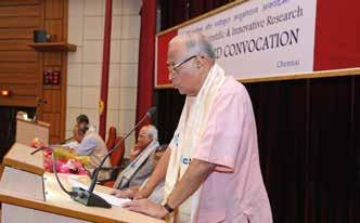 Man Mohan Sharma expressed his delight at being present at the momentous occasion of third Convocation. He said that the creation of AcSIR was a true landmark in the glorious history of CSIR.