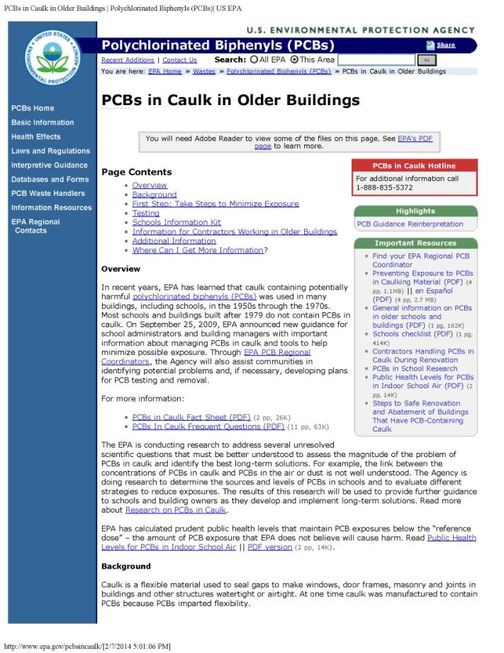 Additional Information EPA Information and Guidance: See Additional Resources Current best practices for minimizing exposures Public health levels for PCBs in indoor air PCBs in caulk PCB-Containing
