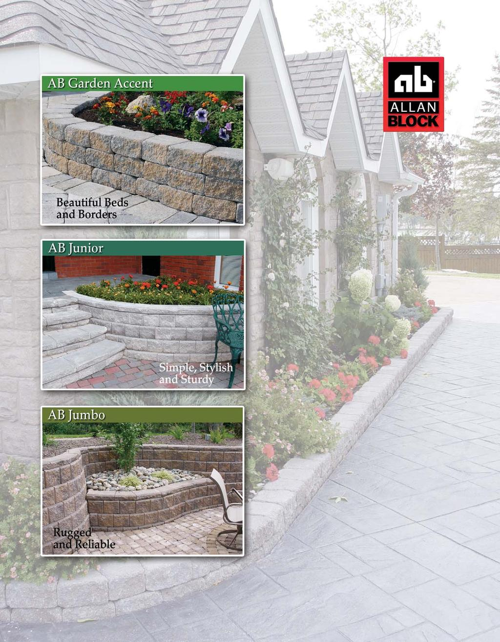 The Garden Wall Collection by Allan Block Choose the Right Block.