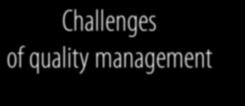 Challenges of quality management edited by