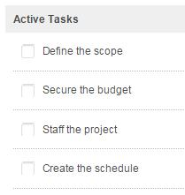 Tasks to drive projects Establish a single place for content and