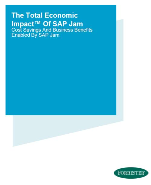 The Total Economic Impact of SAP Jam, an April 2015 commissioned study