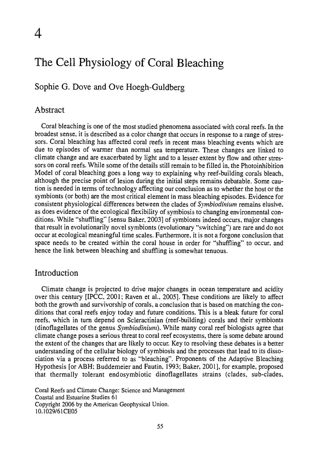 www.ebook777.com 4 The Cell Physiology of Coral Bleaching Sophie G. Dove and Ove Hoegh-Guldberg Abstract Coral bleaching is one of the most studied phenomena associated with coral reefs.