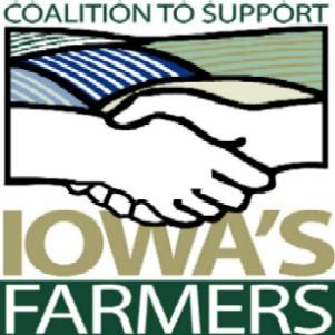 Coalition to Support Iowa s Farmers Created in 2004 Assist farmers with growing operations Green Farmstead Partner Program Refute activist claims marginalize effect on