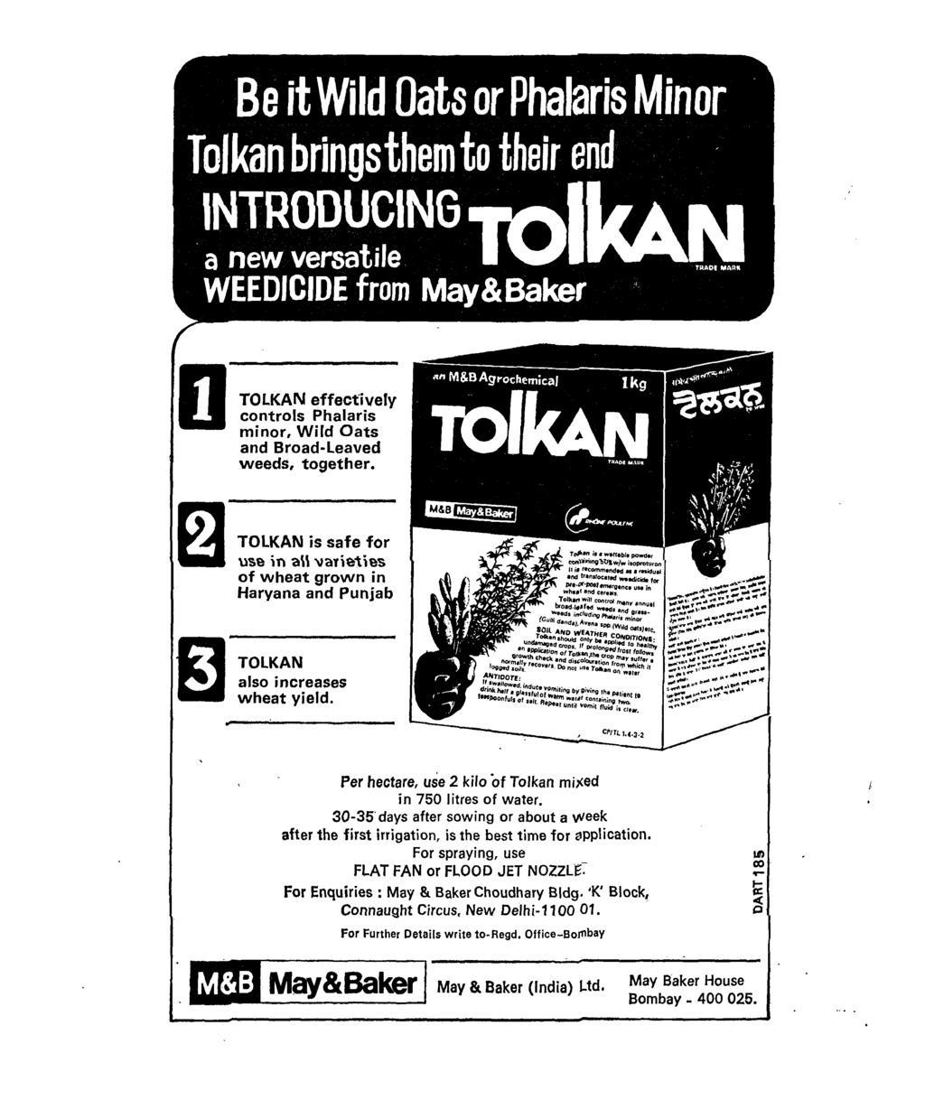 o TOLKAN effectively controls Phalaris minor, Wild Oats and Broad-Leaved weeds, together.
