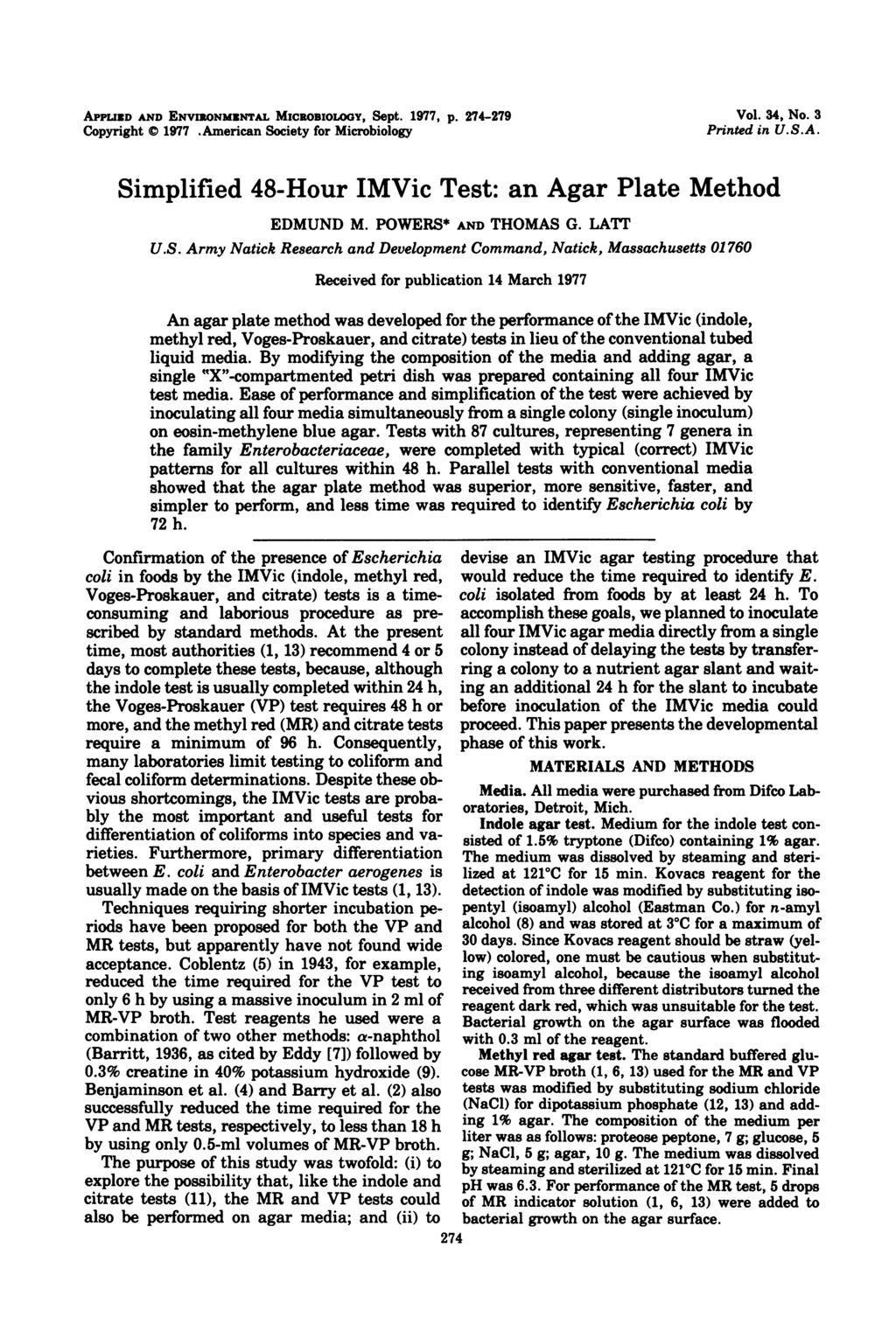 APPLIED AND ENVIONMENTAL MICROBIOLOGY, Sept. 1977, p. 274-279 Copyright C 1977.American Society for Microbiology Vol. 34, No. 3 Printed in U.S.A. Simplified 48-Hour IMVic Test: an Agar Plate Method EDMUND M.