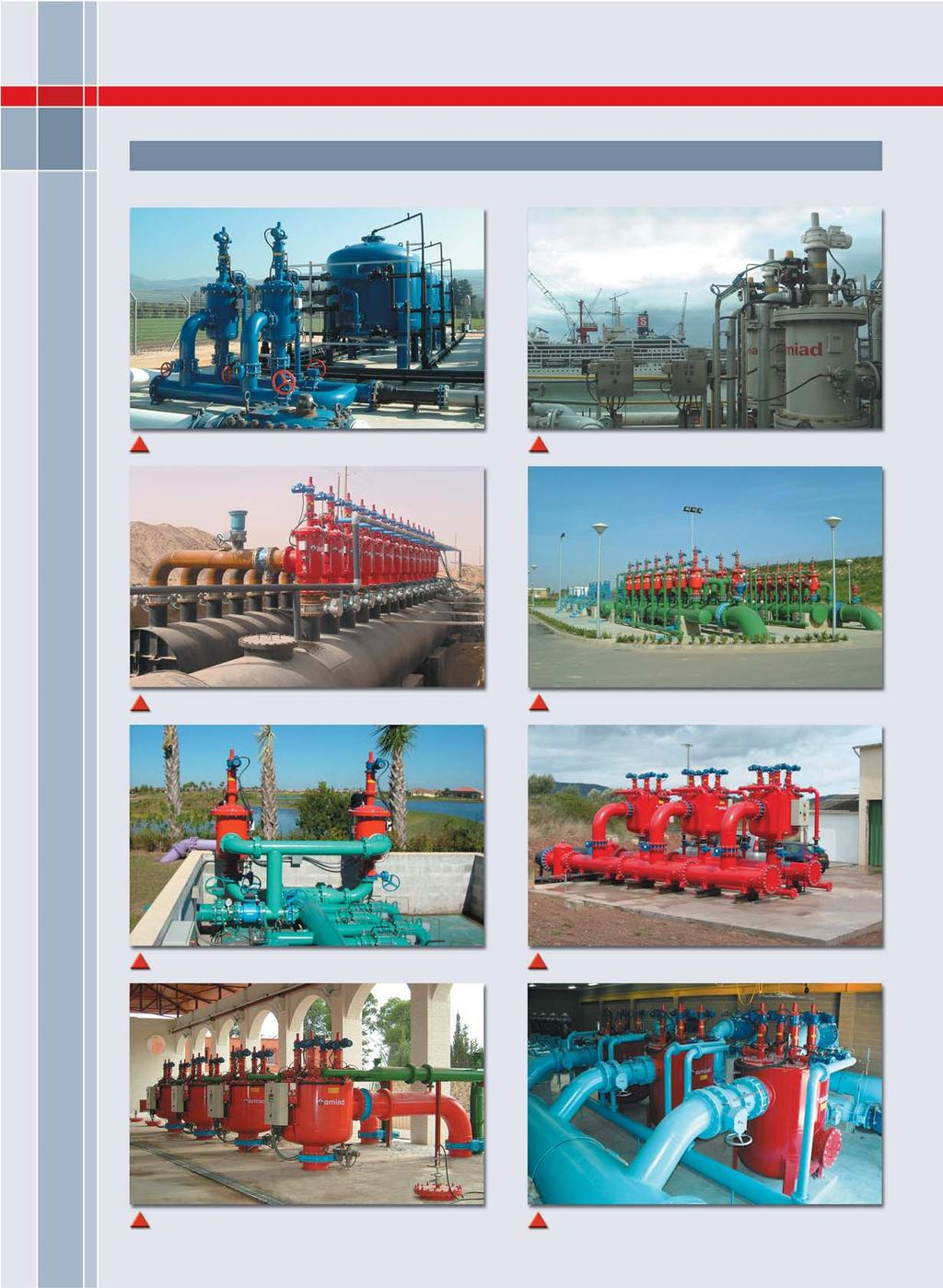 SELECTED WORLDWIDE APPLICATIONS Pre-filtration to DWTP. 1,650gpm, 50 m. Dan river, Israel Injection water on board FPSO. 970gpm, 25 m. West Africa Drip irrigation. 40,000gpm, 130 m.