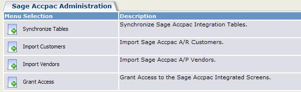 Populating Sage CRM with Sage ERP Accpac Data The Import Customers and Import Vendors functions let you import a range of customers and vendors from Sage ERP Accpac Accounts Receivable and Accounts