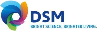 DSM at a glance (2014) Sales* ~ 10 billion Global* presence ~25,000 employees worldwide Listed at Euronext NYSE Share price ~ quintupled in 25 years Sustainability leader Top ranking Dow Jones