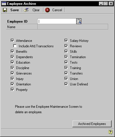 PART 11 UTILITIES To archive an employee record: 1. Open the Employee Archive window. (Utilities >> Human Resources >> Archive Employee) 2. Enter or select an employee ID. 3.