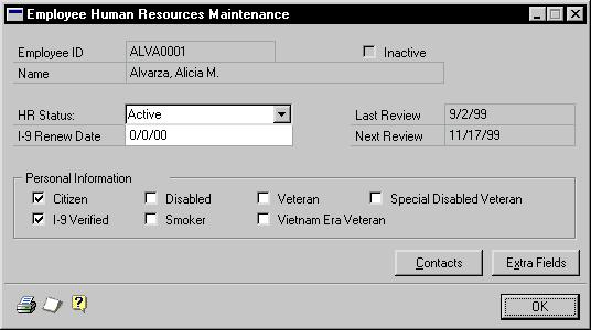 CHAPTER 6 EMPLOYEE RECORDS Adding an employee human resources record Use the Employee Human Resources Maintenance window to enter human resources information.