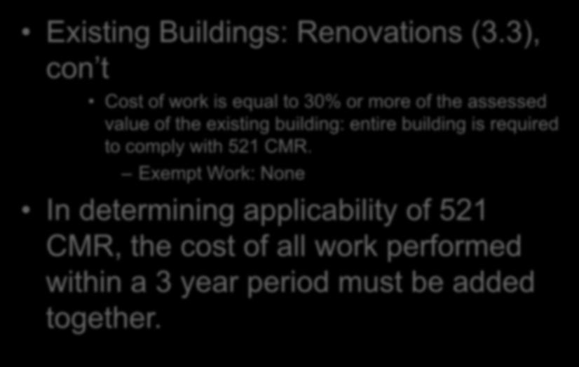 521 CMR: Massachusetts Architectural Access Board Existing Buildings: Renovations (3.