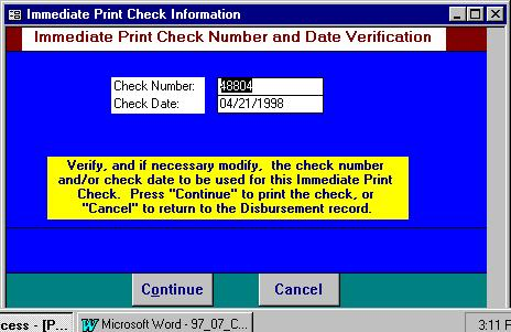 To print the check, press Continue, otherwise press Cancel to return to the processing form. Ordering Checks Note: All Checks within L.A.W.S. are designed to print on laser printers.