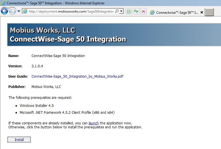 Installation To install the ConnectWise Manage-Sage 50 Integration Application, follow the
