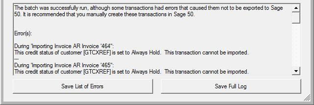 However, you will want to review the errors to ensure that all transactions were in fact successful.