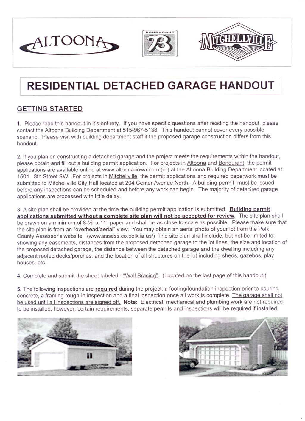 TOO RESIDENTIAL DETACHED GARAGE HANDOUT GETTING STARTED 1. Please read this handout in it's entirety.