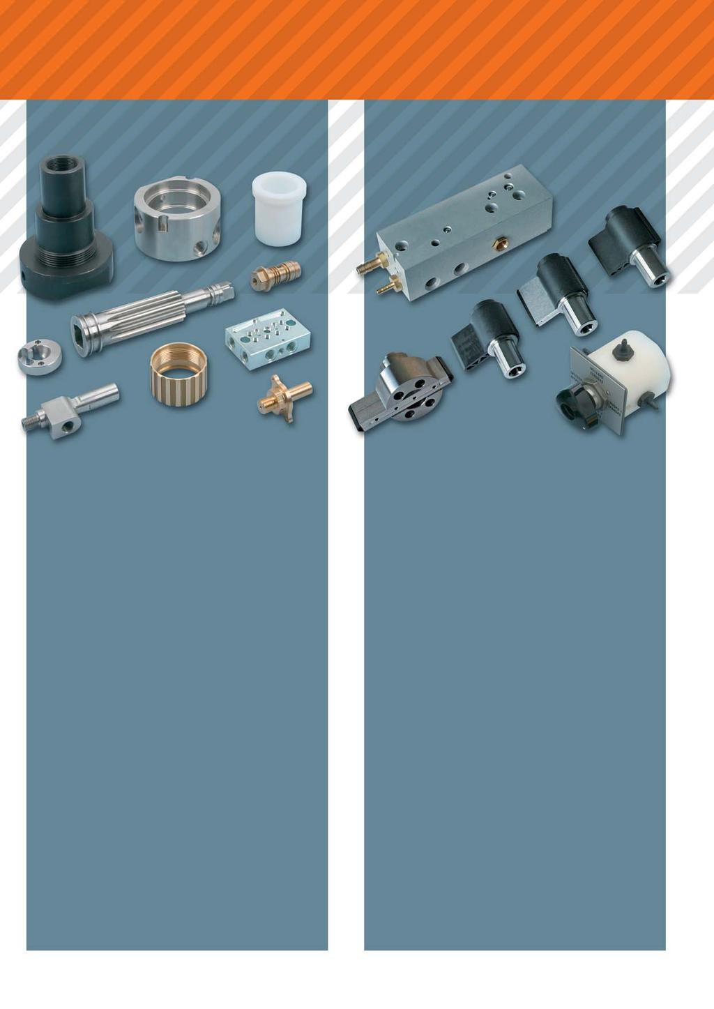 ur professional competence Turned and milled parts Component assemblies We turn everything for you Our production range includes the production of simple turned and milled parts as well as complex