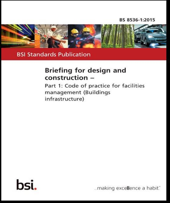 3.6 Soft Landings BS 8536: Part 1 2015 BS 8536:1 Code of practice for facilities management (Buildings infrastructure) This BS captures the opportunity for intelligent briefing by bringing soft