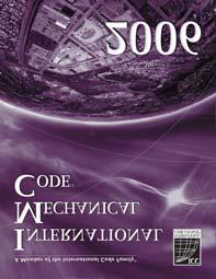 2006 International Mechanical Code International Mechanical Code The 2006 International Mechanical Code (IMC ) code changes help resolve common interpretation problems and provide clarity of the