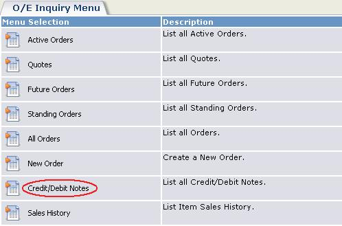 Changes in Previous Versions of Sage 300 ERP and Sage CRM Select the new Credit/Debit Notes option. This displays a list of credit/debit notes.