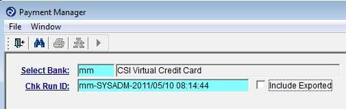 Payment Manager To process and upload payments to your CSI Virtual Credit Card account, Commerce (CPA), or send positive pay data to your Bank, go to the Payment Manager application which is