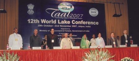 12th World Lake Conference The Ministry of Environment and Forests organized the 12th World Lake Conference of the International Lake Environment Committee Foundation, in Jaipur during 29 October to