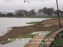 The lake water is utilized for irrigation of about 340 acres of land through two canals on its left and right banks.