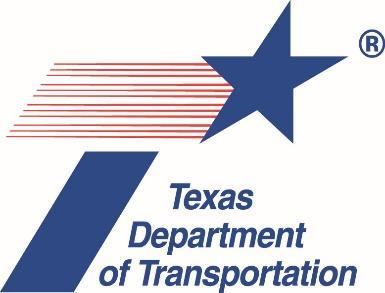 TxDOT Mission Statement Through collaboration and leadership, we deliver a safe, reliable, and integrated transportation system that enables the movement of
