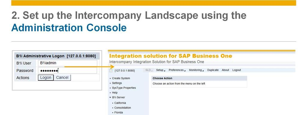 Next, we set up the Intercompany integration landscape using the Intercompany Administration Console web application.
