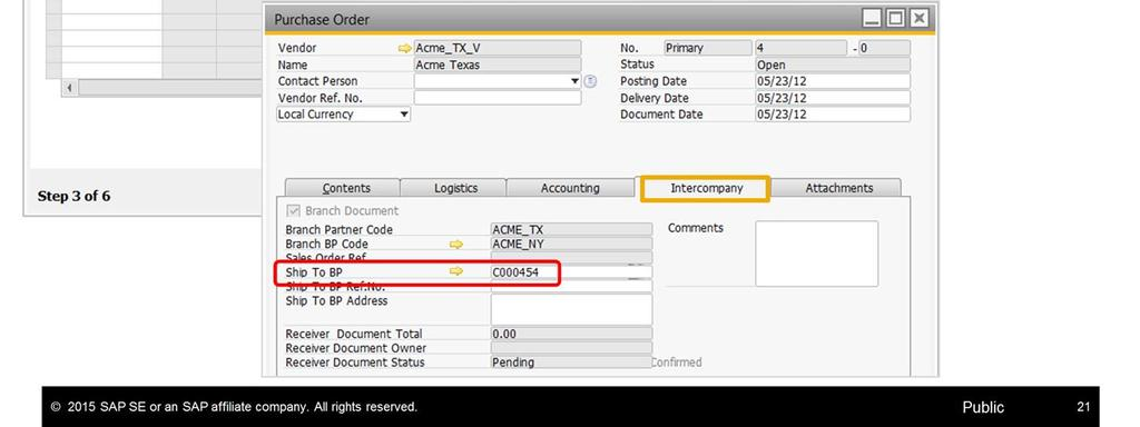!! Adding the purchase order initiates the regular inter-branch transaction scenario.