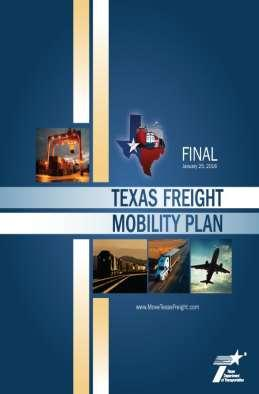 Overview of Texas Freight Mobility Plan The Freight Plan is TxDOT's first multimodal transportation plan that focuses on freight needs: Identifies freight transportation challenges and outlines