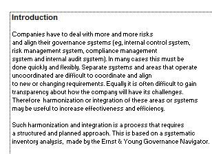 requires only a few entries Comprehensive guidance and support in interpretation of the data Both EY and the organization keep score independently so