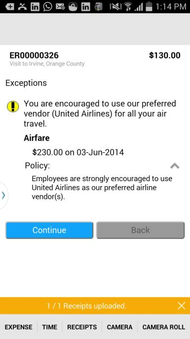 Adherence to the Corporate policies Corporate policy is to use United Airlines but in this case the user for