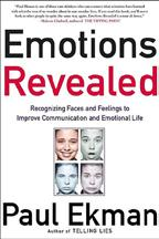 the Four Emotional Skills of Leadership Jossey-Bass 2004 Paul Ekman, Emotions Revealed: Recognizing Faces and