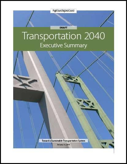 Transportation 2040 Plan 5 Chapter 1: Toward a Sustainable Transportation System Chapter 2: A Strategic Approach to Regional Mobility Chapter 3: A Sustainable Environment Chapter 4: A Sustainable