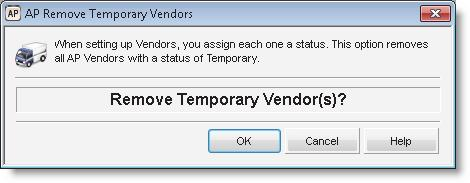 Figure 90: AP Remove Temporary Vendors window 2 Select OK to proceed.