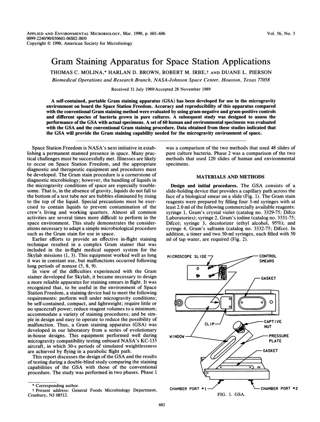 APPLIED AND ENVIRONMENTAL MICROBIOLOGY, Mar., p. - -//-$./ Copyright, American Society for Microbiology Vol., No. Gram Staining Apparatus for Space Station Applications THOMAS C. MOLINA,* HARLAN D.