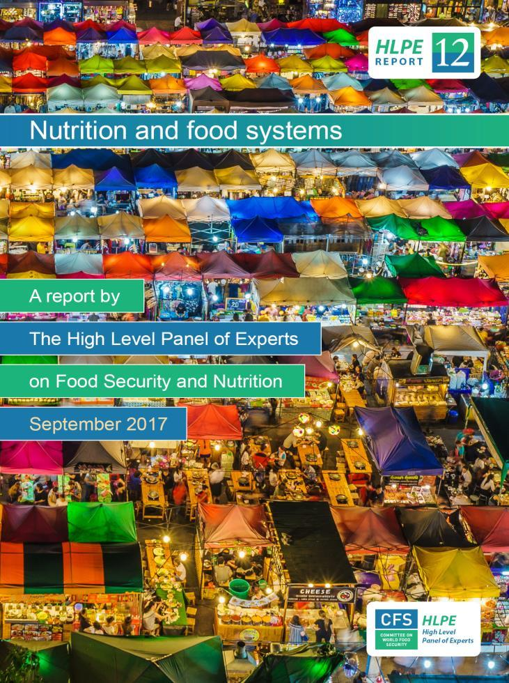 Nutrition and Food Systems A report by the High Level Panel of Experts on Food Security and