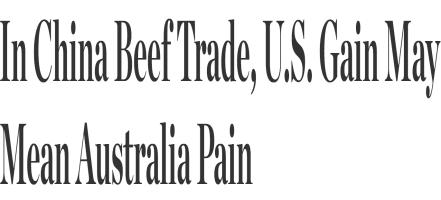 Veterinary Feed Directive TRADE w/ BRAZIL Interesting Times in the Beef Industry TPP/TTIP & US Election Cease of Georgia Dock Price/
