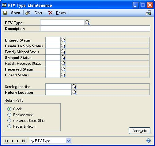 CHAPTER 2 SETUP IN RETURNS MANAGEMENT 1. Open the RTV Type Maintenance window. Cards > Returns Management > RTV Types 2. Enter an RTV type and description. 3.