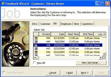 If you accessed the Feedback Wizard from within the customer s record, that customer will automatically be selected.