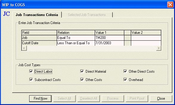 Process WIP to COGS - Job Transaction Criteria Tab The Process WIP to COGS - Job Transaction Criteria Tab is used to limit the transactions that need to be processed.